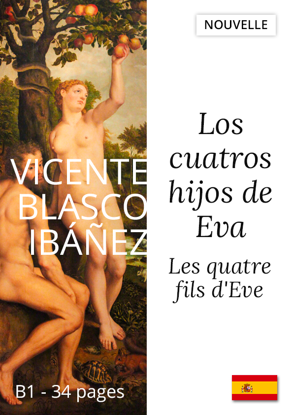 Livre bilingue Les quatre fils d'Eve espagnol